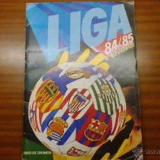 Coleccionismo Álbumes: ALBUM LIGA 84/85 EDICIONES ESTE - INCOMPLETO. Lote 52297086
