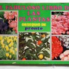 Coleccionismo Álbumes: ALBUM DE CROMOS EL FABULOSO LIBRO DE LAS PLANTAS (PRONTO) FALTA 1 CROMO. Lote 52318690