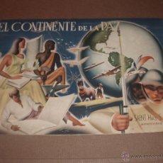 Coleccionismo Álbumes: BONITO Y ANTIGUO ALBUM CHOCOLATES SAINT EL CONTINENTE DE LA PAZ AÑO 1946. Lote 53397428