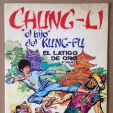 Coleccionismo Álbumes: CHUNG LI. EL HIJO DE KUNG FU. EL LÁTIGO DE ORO. TRAPA.. Lote 54005650
