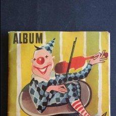 Coleccionismo Álbumes: ÁLBUM EL CIRCO Y SU ALEGRÍA.. Lote 54370200