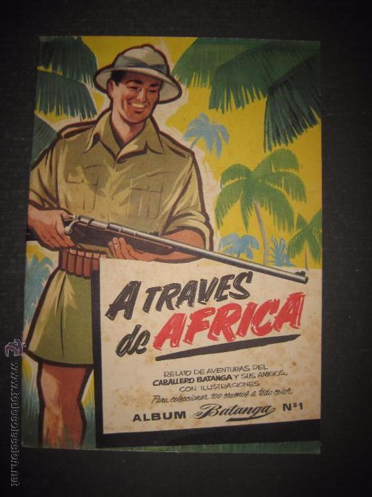 A TRAVES DEL AFRICA - CHOCOLATES BATANGA ALBUM Nº 1 - ALBUM VACIO - VER FOTOS - ( V- 4513) (Coleccionismo - Cromos y Álbumes - Álbumes Incompletos)