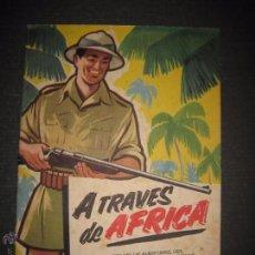 Coleccionismo Álbumes: A TRAVES DEL AFRICA - CHOCOLATES BATANGA ALBUM Nº 1 - ALBUM VACIO - VER FOTOS - ( V- 4513). Lote 54633558
