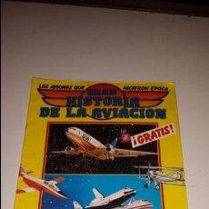 Coleccionismo Álbumes: GRAN HISTORIA DE LA AVIACION. Lote 53286917