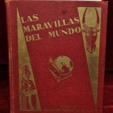 Coleccionismo Álbumes: ALBUM DE CROMOS. LAS MARAVILLAS DEL MUNDO .EDITORIAL NESTLE.1932. INCOMPLETO. Lote 55095648