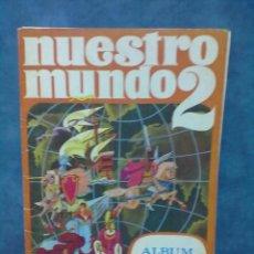 Coleccionismo Álbumes: NUESTRO MUNDO 2 ALBUM BIMBO. Lote 56461984