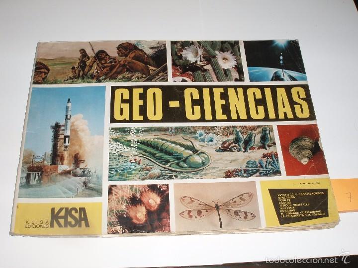 ALBUM GEO-CIENCIAS KEISA FALTAN SOLO 7 CROMOS (Coleccionismo - Cromos y Álbumes - Álbumes Incompletos)