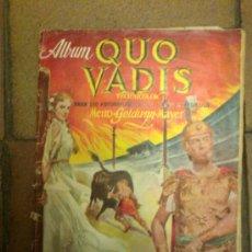 Coleccionismo Álbumes: ALBUM. QUO VADIS - ALBUM EDICIONES CLIPER - INCOMPLETO. (FALTAN 41 CROMOS).. Lote 57115432