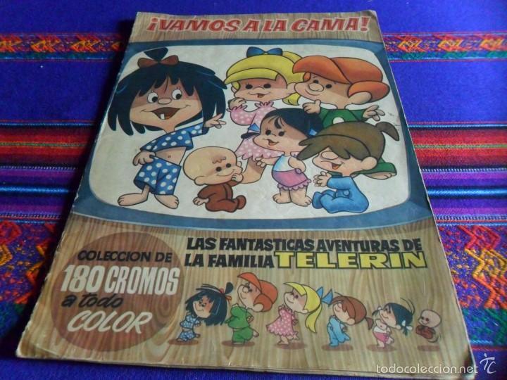 VAMOS A LA CAMA FAMILIA TELERIN INCOMPLETO FALTAN 28 DE 180 CROMOS. BRUGUERA 1965. MBE REGALO CUENTO (Coleccionismo - Cromos y Álbumes - Álbumes Incompletos)