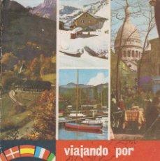 Coleccionismo Álbumes: VIAJANDO POR EUROPA , DE 150 CROMOS, , DE 1967, CHOCOLATES BLANCO Y NEGRO. Lote 63640427