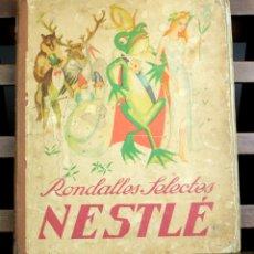 Coleccionismo Álbumes: 8117 - ÁLBUM RONDALLES SELECTAS. INCOMPLETO(VER DESCRIP). L. PLANAS. EDIC. NESTLÉ. 1933.. Lote 64279507