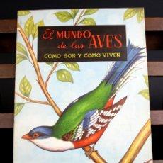 Coleccionismo Álbumes: 8121 - ÁLBUM EL MUNDO DE LAS AVES. INCOMPLETO(VER DESCRIP). EDIC. FERCA. 1962.. Lote 64287423