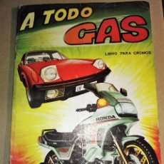 Coleccionismo Álbumes: A TODO GAS, ALBUM DE CROMOS TIENE 157 CROMOS, MAGA. Lote 67620565