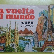 Coleccionismo Álbumes: ÁLBUM LA VUELTA AL MUNDO EN 320 CROMOS,INCOMPLETO. Lote 70276185