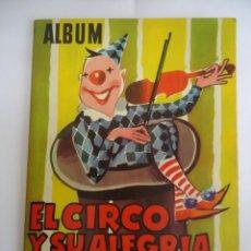 Coleccionismo Álbumes: ALBUM DE CROMOS INCOMPLETO EL CIRCO Y SU ALEGRIA. CHOCOLATES LLOVERAS. AÑO 1959. Lote 73561443
