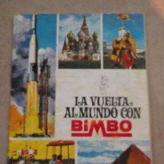 Coleccionismo Álbumes: ALBUM LA VUELTA AL MUNDO CON BIMBO CONTIENE 66 DE 288 CROMOS!. Lote 79587569