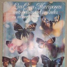Coleccionismo Álbumes: ALBUM LAS CIEN MARIPOSAS MAS BELLAS DEL MUNDO EN RELIEVE, PANRICO - VACIO. Lote 80850971