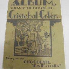 Coleccionismo Álbumes: ALBUM VIDA Y HECHOS DE CRISTOBAL COLON. CHOCOLATE LA ESTRELLA. CUBA. FALTAN 4 CROMOS. VER. Lote 81740052