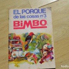 Coleccionismo Álbumes: BIMBO EL PORQUE DE LAS COSAS 3. Lote 81893524