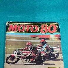 Coleccionismo Álbumes: ÁLBUM MOTO 80,A FALTA DE 5 CROMOS,EDICIONES ESTE. Lote 86340424