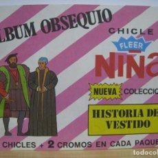 Coleccionismo Álbumes: FLEER NIÑA. HISTORIA DEL VESTIDO - ALBUM VACIO. Lote 86720936