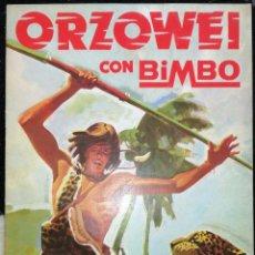 Coleccionismo Álbumes: ALBUM ORZOWEI; BIMBO - CONTIENE 78 CROMOS. Lote 188639563