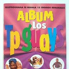 Coleccionismo Álbumes: ALBUM 1994 LOS TP GUAYS. TELEPROGRAMA. FALTAN 13 CROMOS DE 100. Lote 88172512