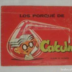 Coleccionismo Álbumes: LOS PORQUÉ DE CALCULIN. ALBUM DE CROMOS. FALTAN 31 DE 96 CROMOS. TDKC11. Lote 90968020