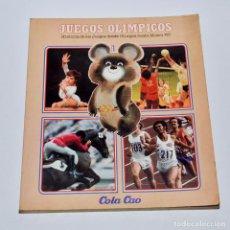 Coleccionismo Álbumes: JUEGOS OLIMPICOS. HISTORIA DE LOS JUEGOS DESDE OLIMPIA HASTA MOSCÚ ´80 – COLA CAO. Lote 95793742