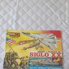 Coleccionismo Álbumes: ÁLBUM MAGA HECHOS Y SOLDADOS DEL SIGLO XX 1977 VACÍO NUNCA SE PEGARON CROMOS (RARO). Lote 95821151