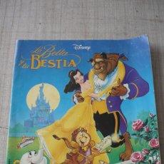Coleccionismo Álbumes: LA BELLA Y LA BESTIA. Lote 95821907