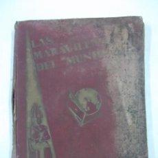Coleccionismo Álbumes: ALBUM DE CROMOS. LAS MARAVILLAS DEL MUNDO. NESTLE. INCOMPLETO. 1932. CROMOS DESPLEGABLES. TDKC29. Lote 97124523