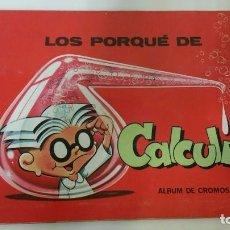 Coleccionismo Álbumes: ALBUM CROMOS LOS PORQUÉ DE CALCULIN. Lote 99561495