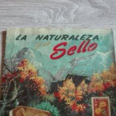 Coleccionismo Álbumes: ALBUM LA NATURALEZAVY EL SELLO. AÑOS 50 INCOMPLETO. Lote 100431895