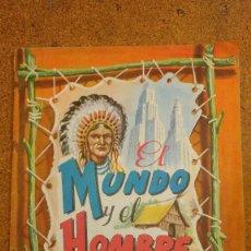 Coleccionismo Álbumes: EL MUNDO Y EL HOMBRE ALBUM FHER CON 66 CROMOS.. Lote 101128555