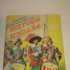 Coleccionismo Álbumes: ÁLBUM HECHOS FAMOSOS DE LA HISTORIA DE ESPAÑA CASI COMPLETO A FALTA DE SÓLO 5 CROMOS - FHER AÑO 1956. Lote 101245379