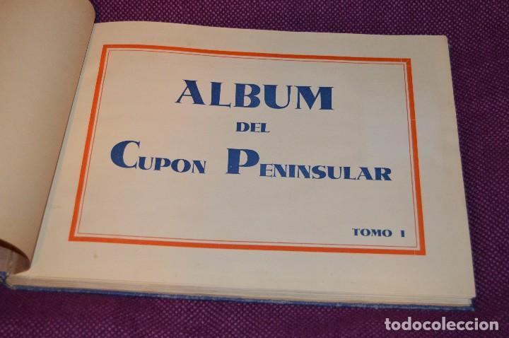 ANTIGUO 1932 - ALBUM DEL CUPON PENINSULAR - TOMO I - AÑOS 30 - HELIOS - MADE IN SPAIN - HAZ OFERTA (Coleccionismo - Cromos y Álbumes - Álbumes Incompletos)