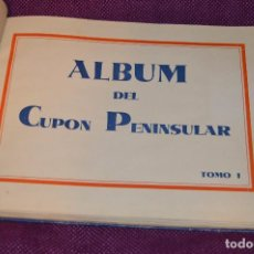 Coleccionismo Álbumes: ANTIGUO 1932 - ALBUM DEL CUPON PENINSULAR - TOMO I - AÑOS 30 - HELIOS - MADE IN SPAIN - HAZ OFERTA. Lote 103785055