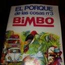 Coleccionismo Álbumes: EL PORQUE DE LAS COSAS N° 3 BIMBO. Lote 103803634