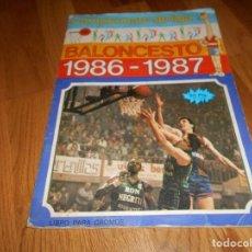 Coleccionismo Álbumes: ALBUM DE CROMOS INCOMPLETO. CAMPEONATO DE LIGA. BALONCESTO 1986-1987. J. MERCHANTE EDITOR. FALTAN. Lote 103973279