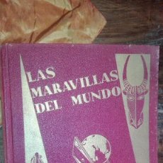 Coleccionismo Álbumes: ALBUM DE CROMOS - LAS MARAVILLAS DEL MUNDO - EDITADO POR NESTLÉ EN 1932. 22 X 27,5 CMS. . Lote 104186123