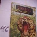 Coleccionismo Álbumes: ANTIGUO ALBUM DE CROMOS ZOOLOGIA - EL MUNDO DE LOS ANIMALES . Lote 107732159
