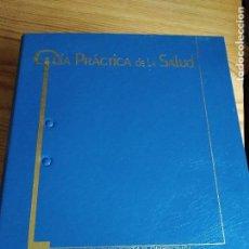 Coleccionismo Álbumes: GUIA PRÁCTICA DE LA SALUD. Lote 108423923