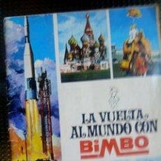 Coleccionismo Álbumes: ALBUM LA VUELTA AL MUNDO CON BIMBO - FALTA SOLO EL Nº 207 (A-5). Lote 108901091
