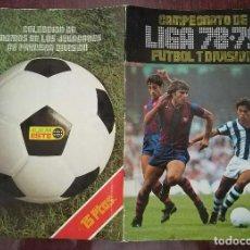 Coleccionismo Álbumes: ALBUM DE CROMOS CAMPEONATO FUTBOL LIGA 78-79 1978-79 (INCOMPLETO) (EDICIONES ESTE 1978). Lote 109295823