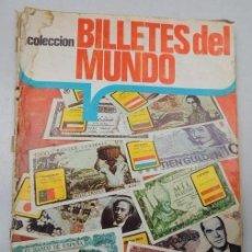 Coleccionismo Álbumes: ALBUM DE CROMOS BILLETES DEL MUNDO. AÑO 74. INCOMPLETO.. Lote 114213723
