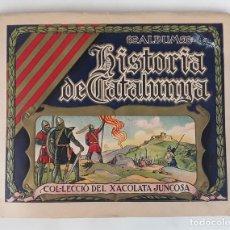 Coleccionismo Álbumes: ÁLBUM HISTORIA DE CATALUNYA. XOCOLATES JUNCOSA.. Lote 116333995