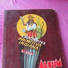 Coleccionismo Álbumes: ALBUM CHOCOLATES LA PRIMITIVA INDIANA IN COMPLETO. Lote 119296507