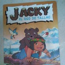 Coleccionismo Álbumes: JACKY, EL OSO DE TALLAC, 5 FALTAS DE 94 CROMOS QUE TIENE EL ALBUM. Lote 121066655
