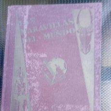 Coleccionismo Álbumes: ALBUM LAS MARAVILLAS DEL MUNDO - TAPAS DURAS - NESTLE 1932 ( A -7 ). Lote 122114683